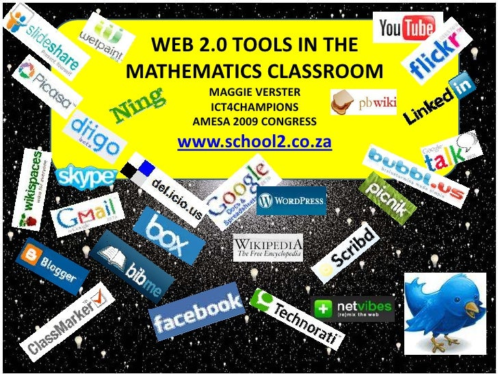 Web 2.0 tools in the <br />mathematics classroom<br />Maggie Verster<br />Ict4Champions<br />Amesa 2009 Congress<br />www....