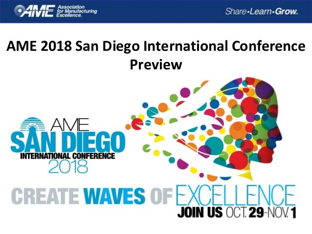 AME 2018 San Diego International Conference Preview