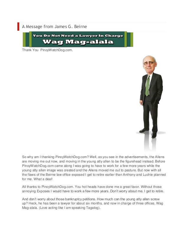 A Message from James G. BeirneThank You PinoyWatchDog.com.So why am I thanking PinoyWatchDog.com? Well, as you see in the ...