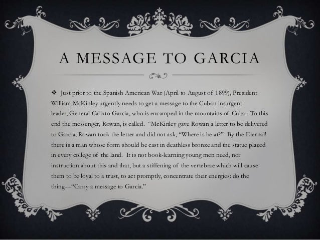 a message to garcia 4 a message to garcia