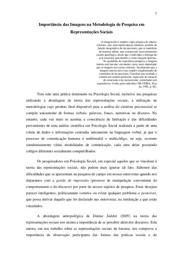 1        Importância das Imagens na Metodologia de Pesquisa em                             Representações Sociais         ...