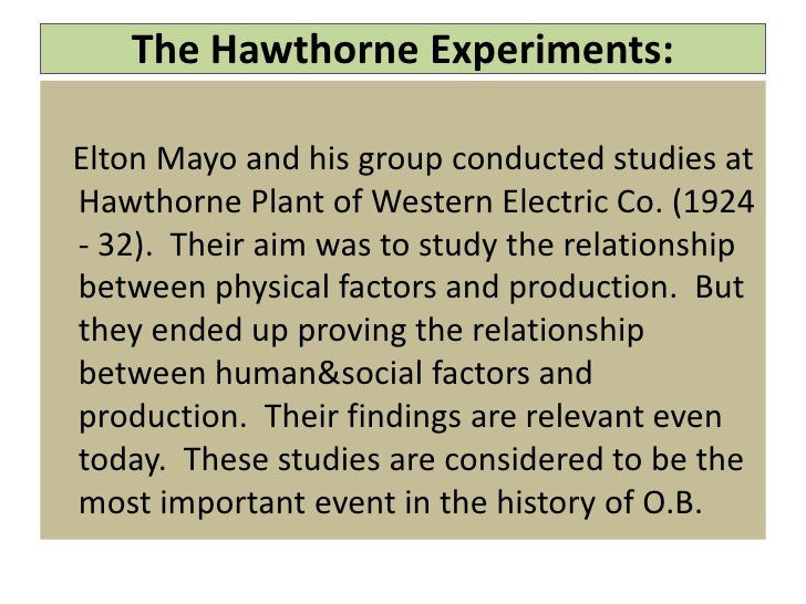 a look at the hawthorne experiments