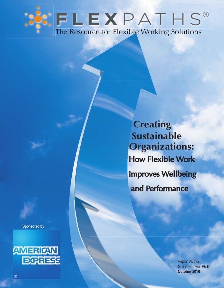 Creating Sustainable Organizations: How Flexible Work Improves Well-being and Performance