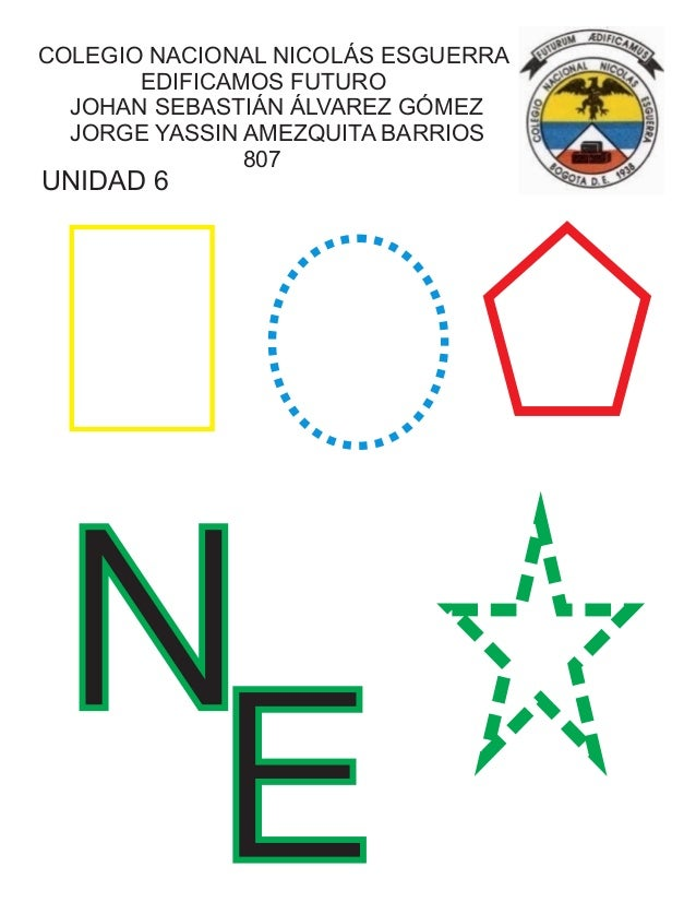 COLEGIO NACIONAL NICOLÁS ESGUERRA EDIFICAMOS FUTURO JOHAN SEBASTIÁN ÁLVAREZ GÓMEZ JORGE YASSIN AMEZQUITA BARRIOS 807 N E U...