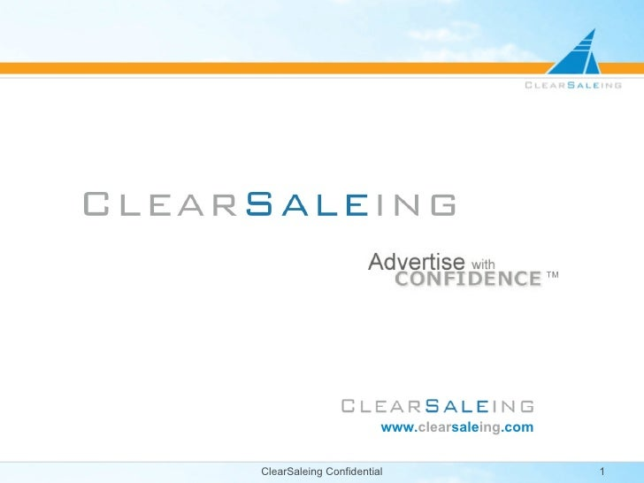 ClearSaleing Confidential . www. clear sale ing .com