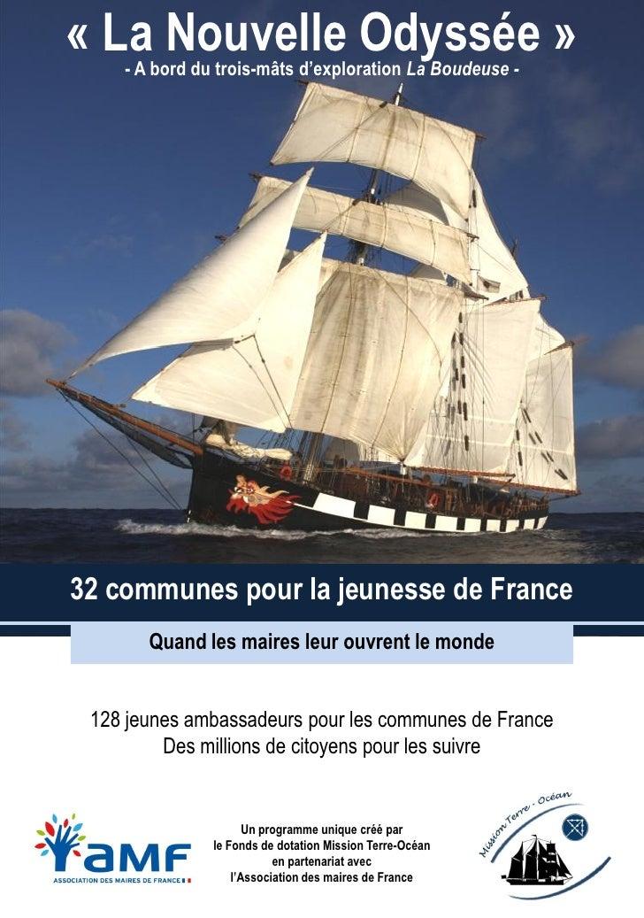 « La Nouvelle Odyssée »    - A bord du trois-mâts d'exploration La Boudeuse -32 communes pour la jeunesse de France       ...