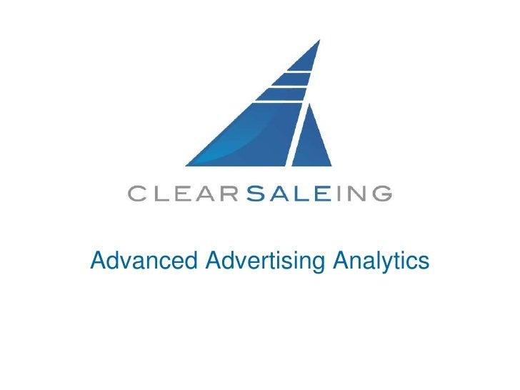 Advanced Advertising Analytics<br />