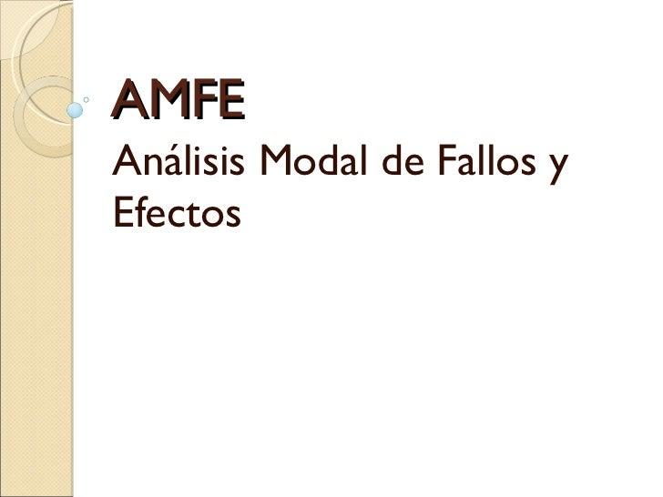 AMFE Análisis Modal de Fallos y Efectos