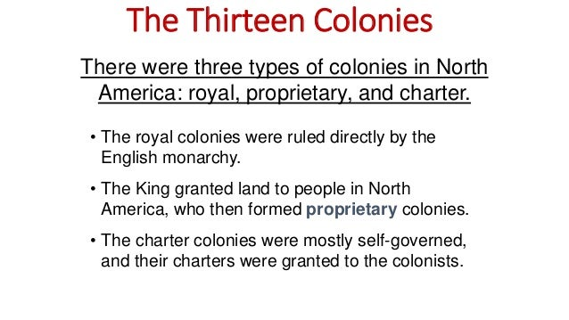 royal proprietary and charter colonies