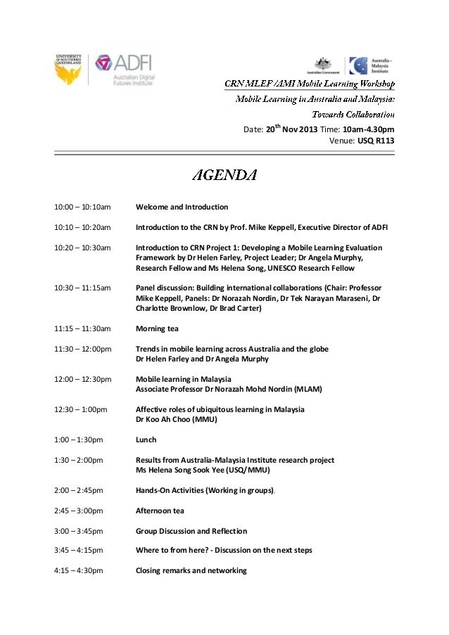 Date: 20th Nov 2013 Time: 10am-4.30pm Venue: USQ R113  10:00 – 10:10am  Welcome and Introduction  10:10 – 10:20am  Introdu...
