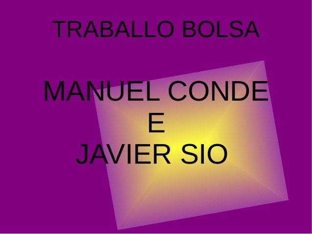 TRABALLO BOLSA MANUEL CONDE E JAVIER SIO