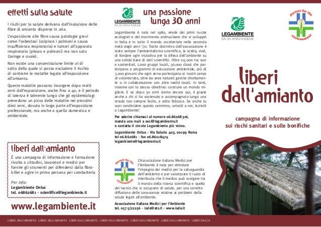 campagna di informazione sui rischi sanitari e sulle bonifiche L'Associazione Italiana Medici per l'Ambiente è nata per st...