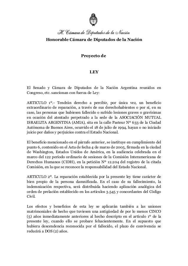 Honorable Cámara de Diputados de la Nación Proyecto de LEY El Senado y Cámara de Diputados de la Nación Argentina reunidos...