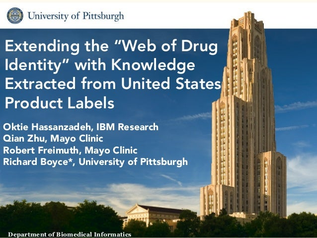 """Extending the """"Web of DrugIdentity"""" with KnowledgeExtracted from United StatesProduct LabelsOktie Hassanzadeh, IBM Researc..."""