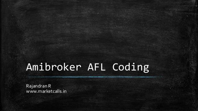 Amibroker AFL Coding Rajandran R www.marketcalls.in