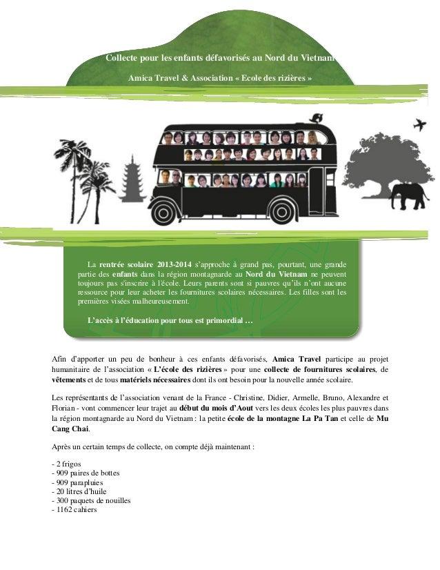 Collecte pour les enfants défavorisés au Nord du Vietnam Amica Travel & Association « Ecole des rizières » La rentrée scol...