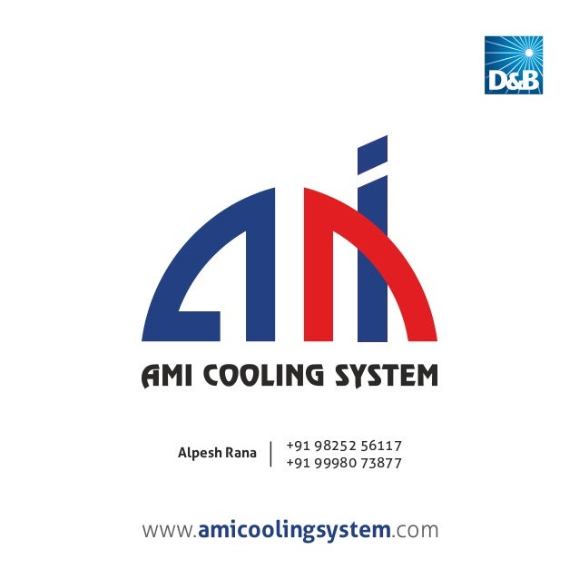www. .comamicoolingsystem +91 98252 56117 +91 99980 73877 Alpesh Rana