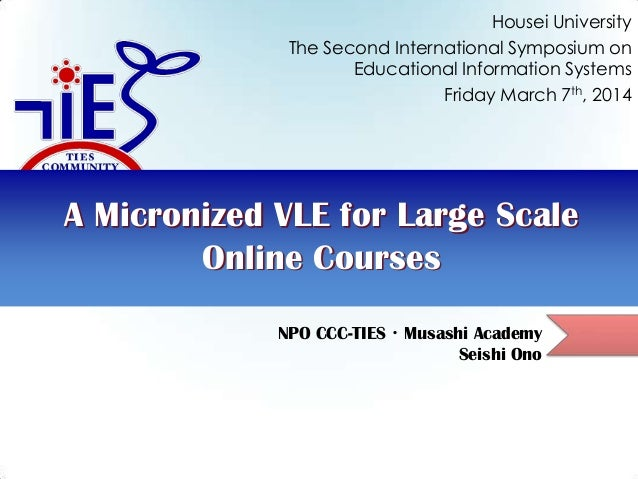 Housei University The Second International Symposium on Educational Information Systems Friday March 7th, 2014  A Microniz...