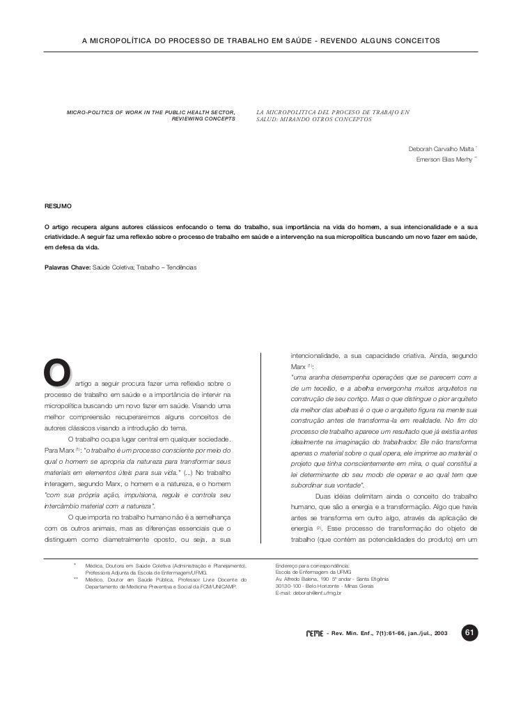 A MICROPOLÍTICA DO PROCESSO DE TRABALHO EM SAÚDE - REVENDO ALGUNS CONCEITOS       MICRO-POLITICS OF WORK IN THE PUBLIC HEA...