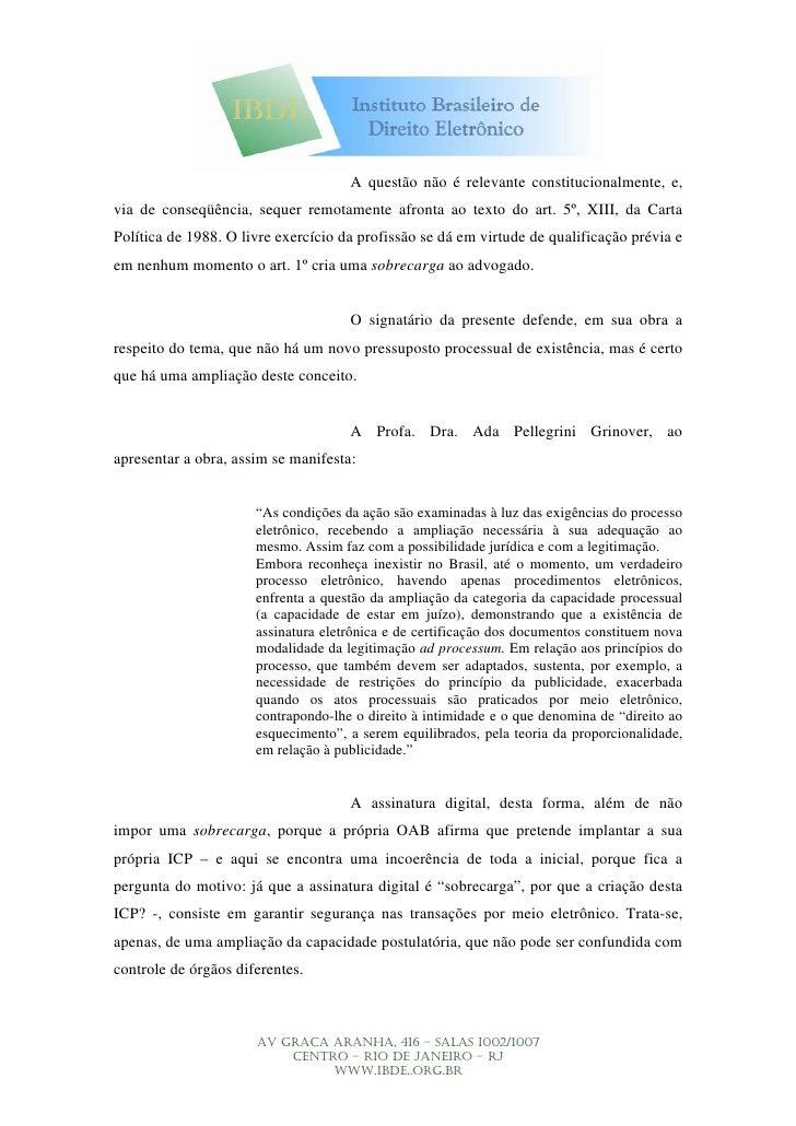 A questão não é relevante constitucionalmente, e, via de conseqüência, sequer remotamente afronta ao texto do art. 5º, XII...