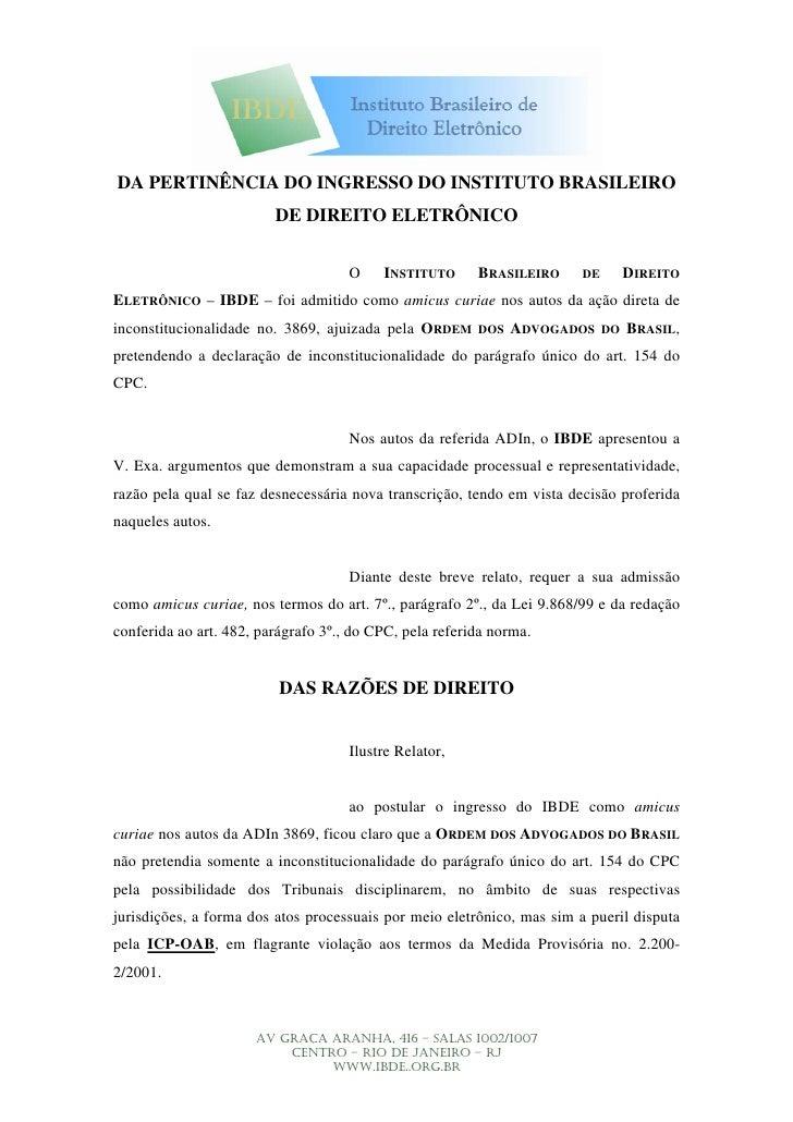 DA PERTINÊNCIA DO INGRESSO DO INSTITUTO BRASILEIRO                          DE DIREITO ELETRÔNICO                         ...