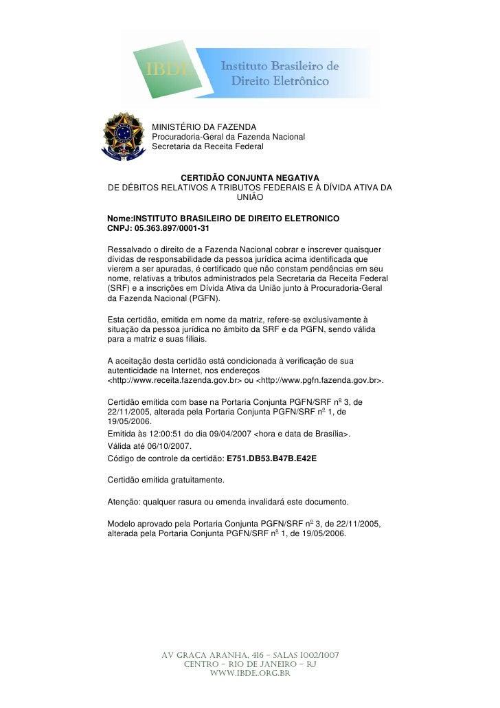MINISTÉRIO DA FAZENDA            Procuradoria-Geral da Fazenda Nacional            Secretaria da Receita Federal          ...