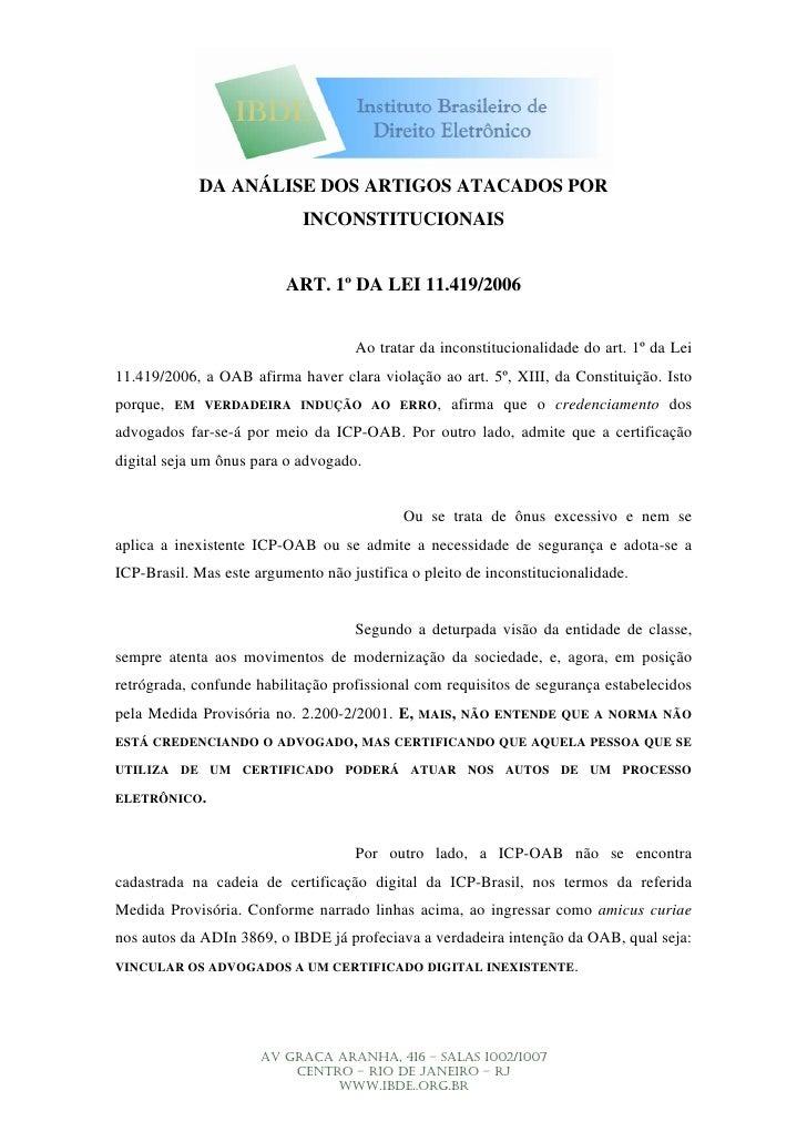DA ANÁLISE DOS ARTIGOS ATACADOS POR                             INCONSTITUCIONAIS                             ART. 1º DA L...