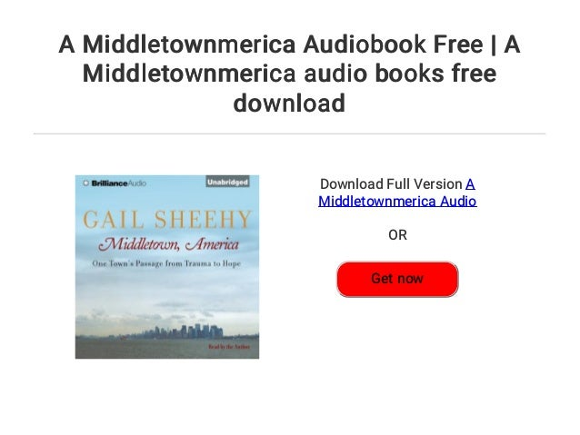 A Middletownmerica Audiobook Free A Middletownmerica Audio Books Fr