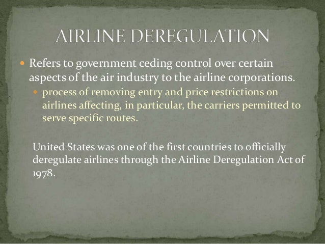 deregulation of the airline industry Loan industry to be insolvent as a result of mounting institutional failures  cepr a short history of financial deregulation in the united states 5.