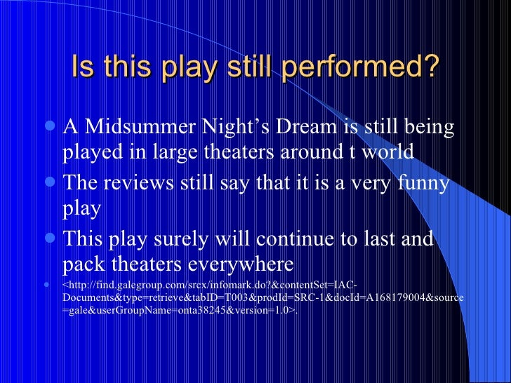the green world in a midsummer nights dream a play by william shakespeare Like most of the conflict in shakespearean comedies, that in the play 'a  midsummer night's dream' is mostly silly and petty however, there is one.
