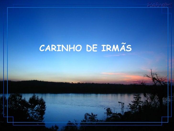 CARINHO DE IRMÃS