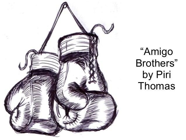 amigo brothers by piri thomas summary