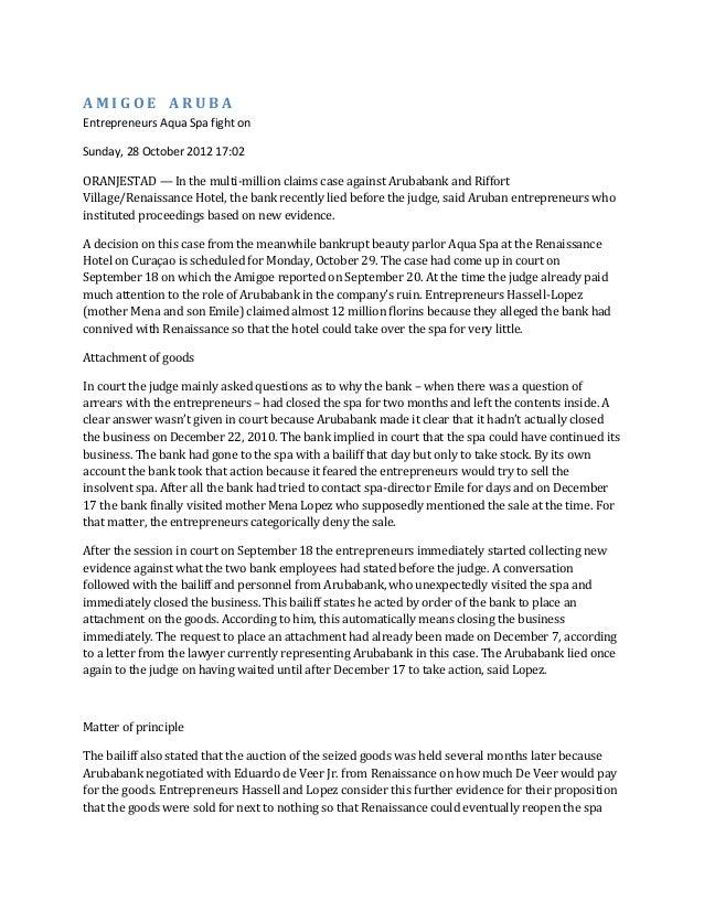 AMIGOE ARUBAEntrepreneurs Aqua Spa fight onSunday, 28 October 2012 17:02ORANJESTAD — In the multi-million claims case agai...