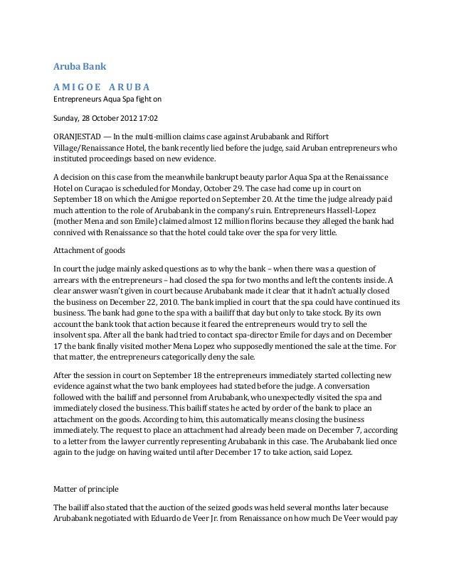 Aruba BankAMIGOE ARUBAEntrepreneurs Aqua Spa fight onSunday, 28 October 2012 17:02ORANJESTAD — In the multi-million claims...