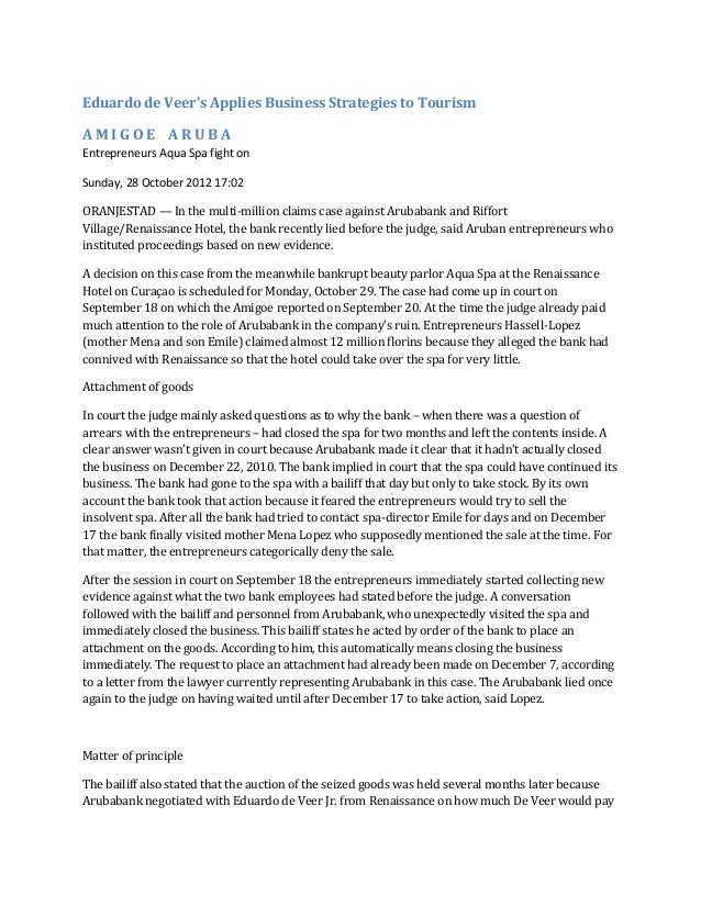 Eduardo de Veer's Applies Business Strategies to TourismAMIGOE ARUBAEntrepreneurs Aqua Spa fight onSunday, 28 October 2012...