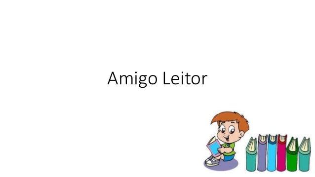 Amigo Leitor