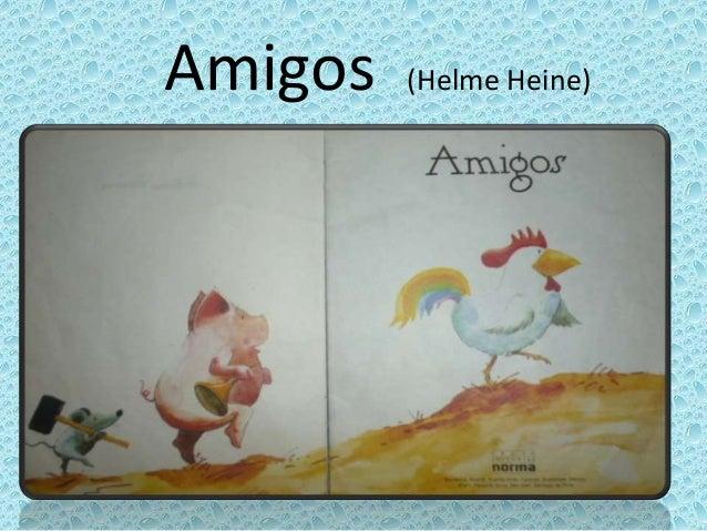 Amigos (Helme Heine)