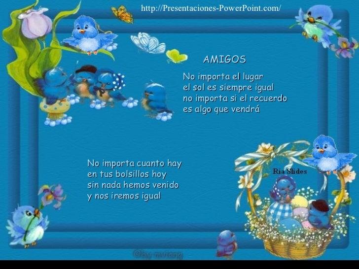 http://Presentaciones-PowerPoint.com/                                    AMIGOS                         No importa el luga...