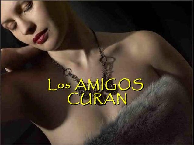 Los AMIGOSLos AMIGOS CURANCURAN