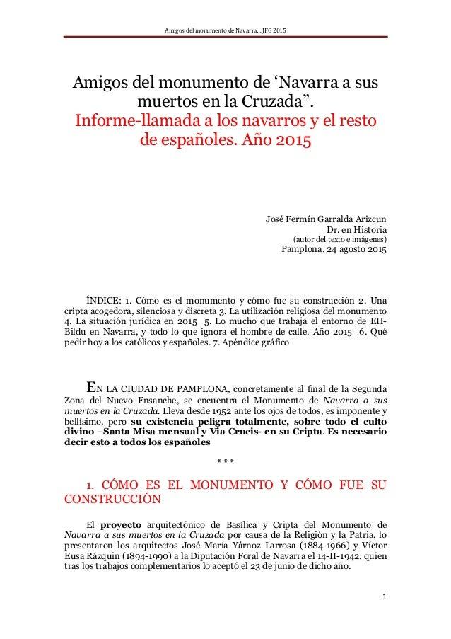 """Amigos del monumento de Navarra… JFG 2015 1 Amigos del monumento de 'Navarra a sus muertos en la Cruzada"""". Informe-llamada..."""