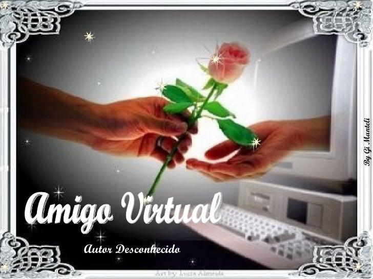 Amigo Virtual Autor Desconhecido