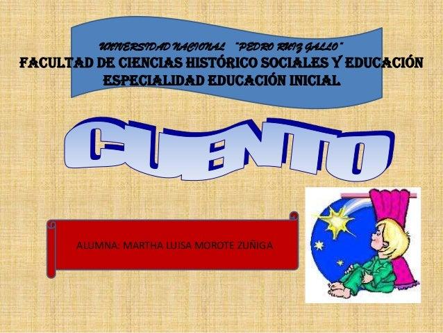 """UNIVERSIDAD NACIONAL """"PEDRO RUIZ GALLO""""Facultad de Ciencias Histórico Sociales y Educación          Especialidad Educación..."""
