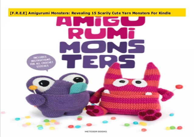 Pocket Amigurumi: 20 Mini Monsters to Crochet and Collect: Amazon ... | 451x638