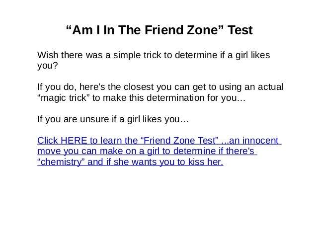 A test to see if he likes you