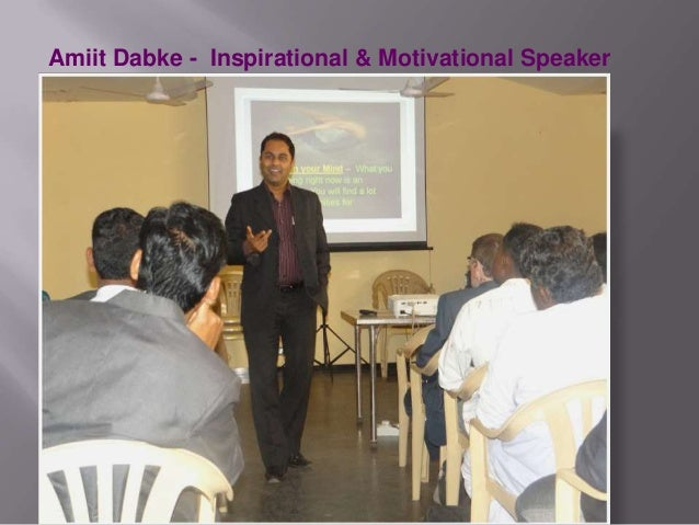 Amiit Dabke - Inspirational & Motivational Speaker
