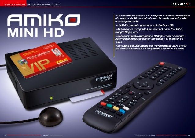 INFORME DE PRUEBA  Receptor DVB-S2 HDTV miniatura  •Característica especial: el receptor puede ser escondido; el receptor...