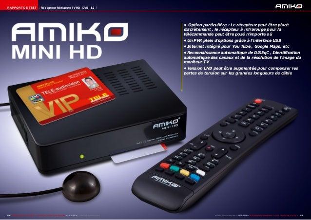 RAPPORT DE TEST  Récepteur Miniature TVHD DVB- S2  • Option particulière : Le récepteur peut être placé discrètement , le...