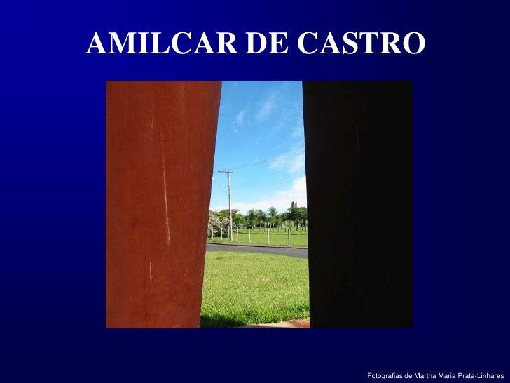 AMILCAR DE CASTRO<br />Fotografias de Martha Maria Prata-Linhares<br />