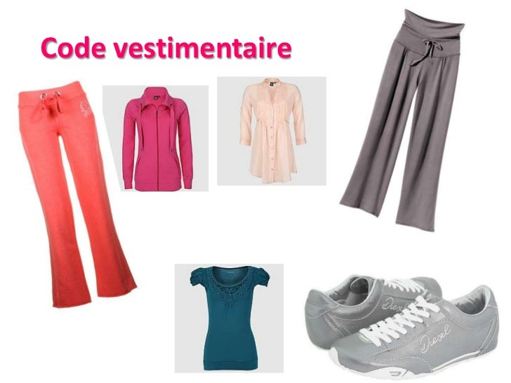 Code vestimentaire<br />