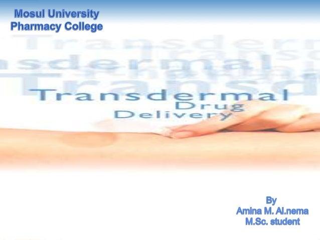  Introduction, advantages & disadvantages . Skin : site of drug delivery. Skin Anatomy , transport mechanisms. Compone...